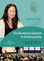 The Botanical System in Homeopathy - 1 DVD, Michal Yakir