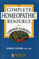 The Complete Homeopathic Resource for Common Illnesses/Dennis Chernin