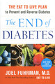 The End of Diabetes/Joel Fuhrman