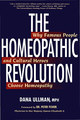 The Homeopathic Revolution/Dana Ullman