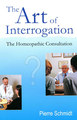 The Homoeopathic Consultation/Pierre Schmidt