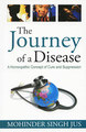 The Journey of a Disease - Paperback/Mohinder Singh Jus