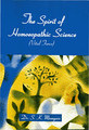 The Spirit of Homoeopathic Science/S.K. Mamgain