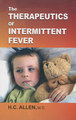TheTherapeutics of Intermittent Fever/Henry C. Allen