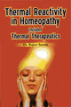 Thermal Reactivity in Homeopathy/Rajeev Saxena