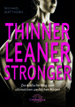 Thinner Leaner Stronger E-Book/Michael Matthews