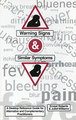 Warning Signs and Similar Symptoms/Ernest Roberts / Juliet Williams