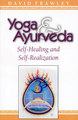 Yoga & Ayurveda/David Frawley