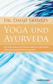 Yoga und Ayurveda/David Frawley