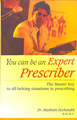 You can be an Expert Prescriber/Rashmin Deshmukh