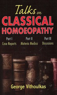 George Vithoulkas: Talks on Classical Homoeopathy