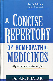 S.R. Phatak: A Concise Repertory of Homeopathic Medicines