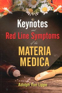 Adolf zur Lippe: Keynotes and Red Line Symptoms of the Materia Medica