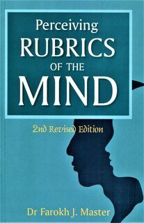 Farokh J. Master: Perceiving Rubrics of the Mind