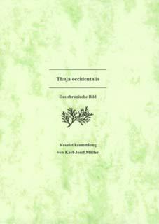 Thuja occidentalis - Das chronische Bild