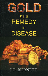 James Compton Burnett: Gold as a Remedy in Disease