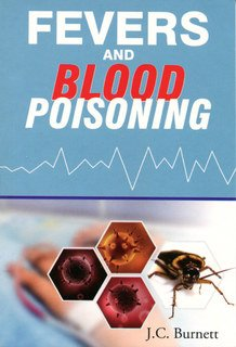 James Compton Burnett: Fevers and Blood Poisoning