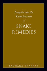 Sadhana Thakkar: Insights Into the Consciousness of Snake Remedies