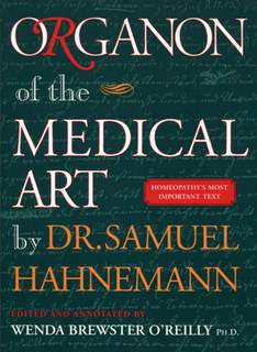 Samuel Hahnemann: Organon of the Medical Art