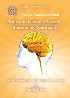 Rosina Sonnenschmidt: Brain and Nervous System  Blossoming Spirituality