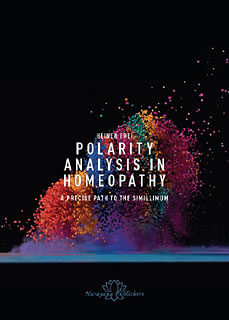Heiner Frei: Polarity Analysis in Homeopathy: A Precise Path to the Simillimum