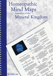 Alicia Lee: Homeopathic Mind Maps - Remedies of the Mineral Kingdom