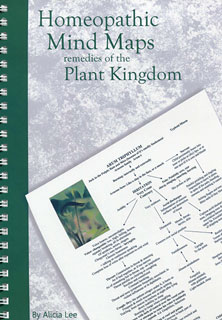 Alicia Lee: Homeopathic Mind Maps - Remedies of the Plant Kingdom
