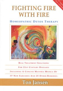 b717dff1cb Fighting fire with fire, Ton Jansen, Homeopathic detox therapy ...