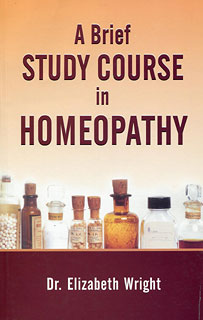 A Brief Study Course in Homeopathy, Elizabeth Wright-Hubbard