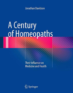 A Century of Homeopaths, Jonathan Davidson