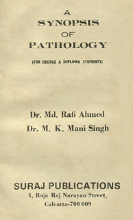 A Synopsis of Pathology, Mahendra Singh