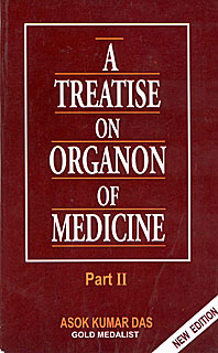 A Treatise on Organon of Medicine Part II, Asok Kumar Das