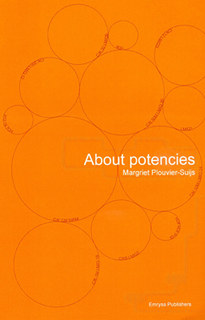 About Potencies, Margriet Plouvier-Suijs