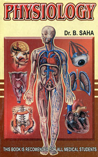 An Essential Guide to Human Physiology, B. Saha
