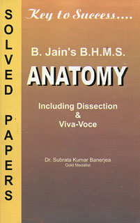 B.H.M.S Solved Papers on Anatomy, Subrata Kumar Banerjea