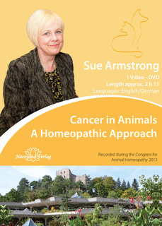 Cancer in Animals - A Homeopathic Approach - 1 DVD, Sue Armstrong
