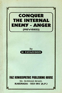 Conquer the Internal Enemy Anger, M. Fayazuddin