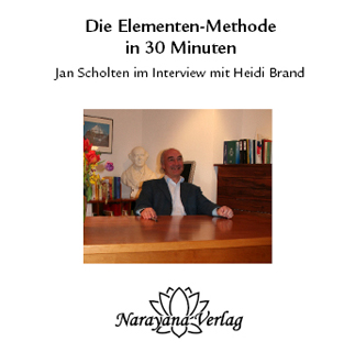 Die Elementen-Methode in 30 Minuten - 1 DVD, Jan Scholten