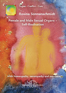 Female and Male Sexual Organs  Self-Realisation, Rosina Sonnenschmidt