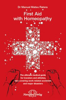 First Aid with Homeopathy, Manuel Mateu i Ratera