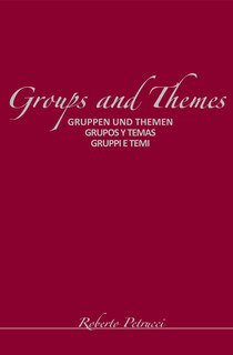 Groups and Themes, Roberto Petrucci