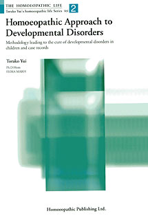 HL Series - Homoeopathic Approach to Developmental Disorders - Vol 2, Torako Yui
