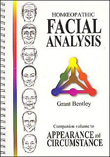 Homeopathic Facial Analysis, Grant Bentley