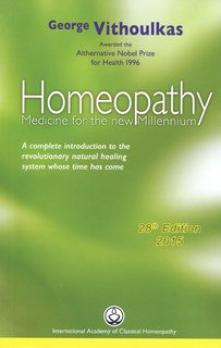 Homeopathy Medicine for the New Millenium, George Vithoulkas