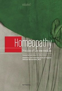 Homeopathy Principles of the new medicine, Edouard Broussalian