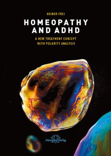 Homeopathy and ADHD, Heiner Frei