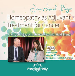 Homeopathy as Adjuvant Treatment for Cancer - 1 DVD, Jean-Lionel Bagot