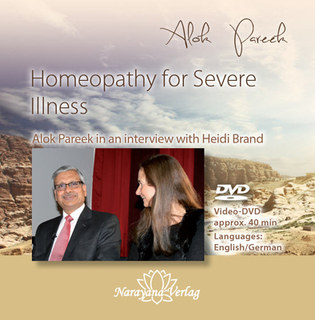 Homeopathy for Severe Illness - 1 DVD, Alok Pareek