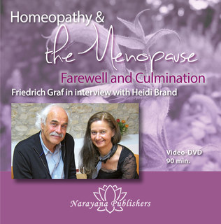 Homeopathy & the Menopause - Farewell and Culmination - 1 DVD, Friedrich P. Graf