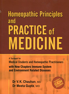 Homeophatic Principles and Practice of Medicine, Dr. V.K. Chauhan / Meeta Gupta